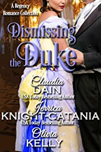 Dismissing the Duke (When the Duke Comes to Town Book 4)