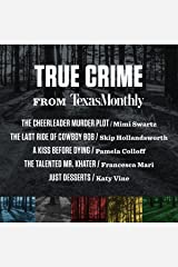 True Crime from Texas Monthly Audible Audiobook