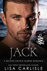 Jack: A Second Chance Marine Romance (Anchor Me Book 4) Kindle Edition