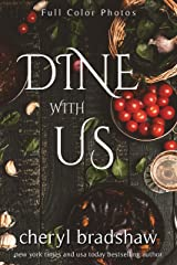 Dine With Us: Recipes & Stories From Fiction Authors Kindle Edition