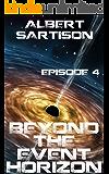 Beyond the Event Horizon Episode Four