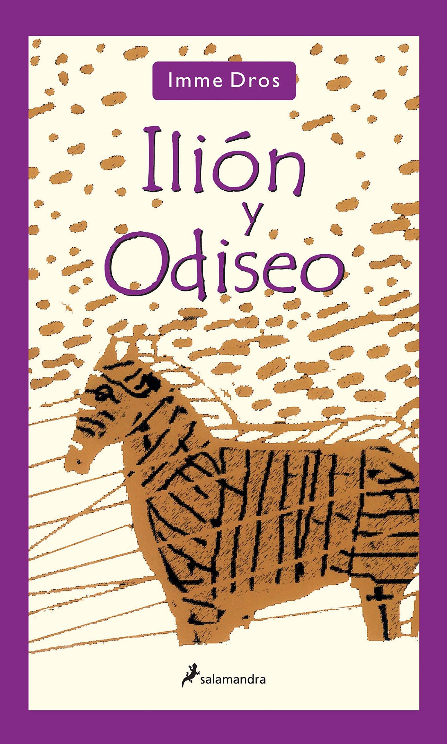 Ilion y Odiseo/ Ilion and Odysseus (Infantil Y Juvenil) (Spanish Edition) pdf