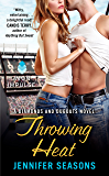 Throwing Heat: A Diamonds and Dugouts Novel