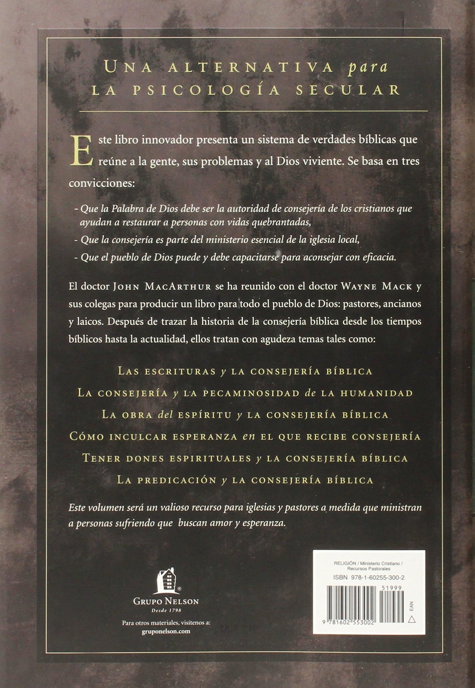La consejera cmo aconsejar bblicamente spanish edition john f la consejera cmo aconsejar bblicamente spanish edition john f macarthur 9781602553002 amazon books fandeluxe Gallery