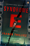 Syndrome E: A Thriller