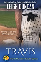 Travis: A Heartwarming Romance (The Hometown Heroes Series Book 4) Kindle Edition