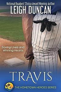 Travis (The Hometown Heroes Series Book 4)