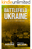 Battlefield Ukraine: Book One of the Red Storm Series