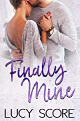 Finally Mine: A Small Town Love Story Kindle Edition