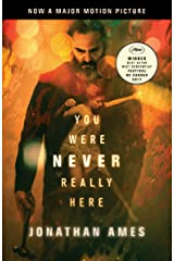 You Were Never Really Here Kindle Edition