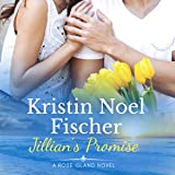 Jillian's Promise: Rose Island, Book 2