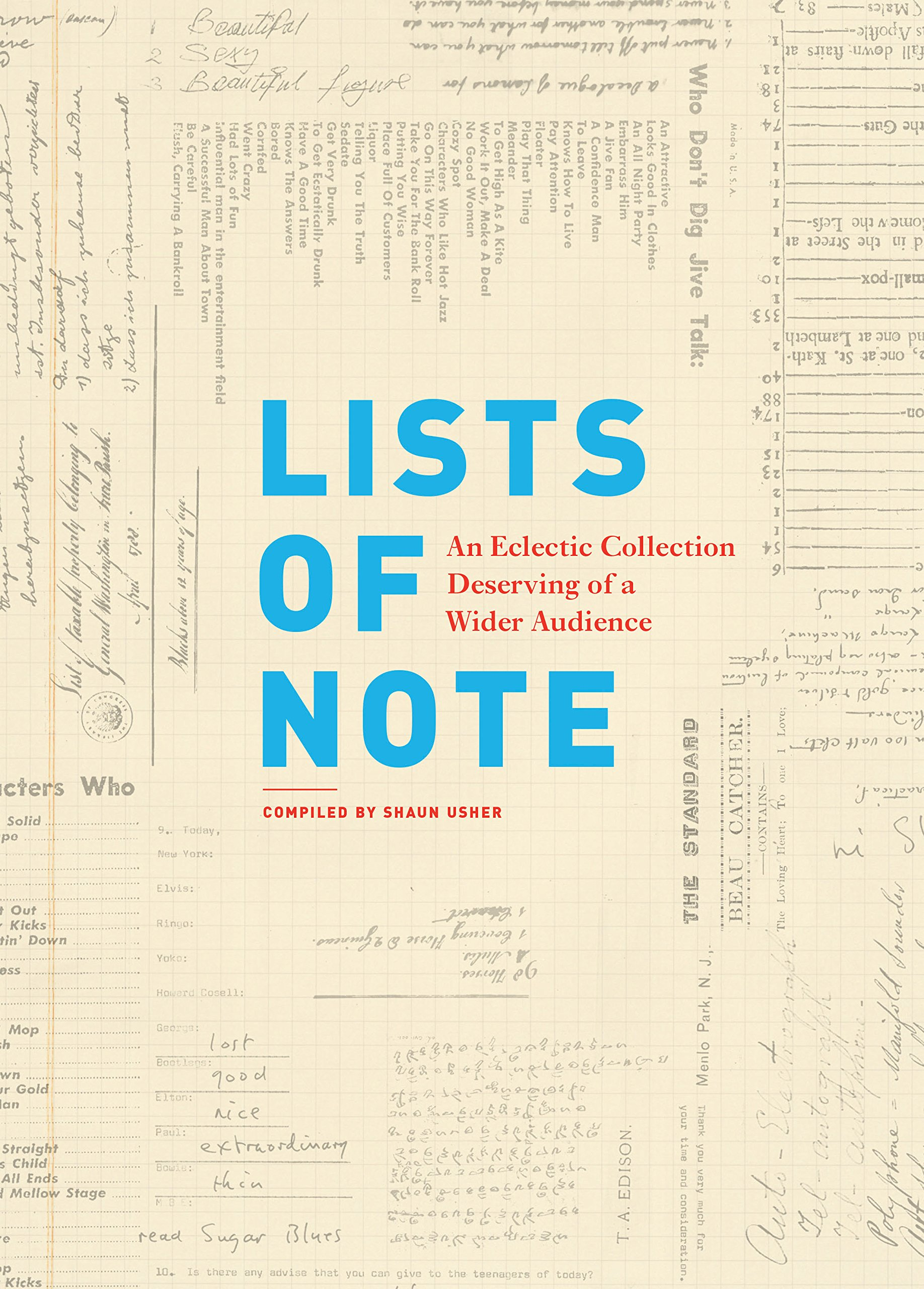 Lists Of Note: An Eclectic Collection Deserving Of A Wider Audience: Shaun  Usher: 9781452144573: Amazon.com: Books  Collection Note