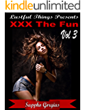 XXX The Fun! Vol 3: A 5-Pack of Hot College Girl Erotica