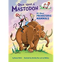 Once upon a Mastodon: All About Prehistoric Mammals
