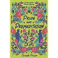 Pride and Premeditation (Jane Austen Murder Mysteries, 1)
