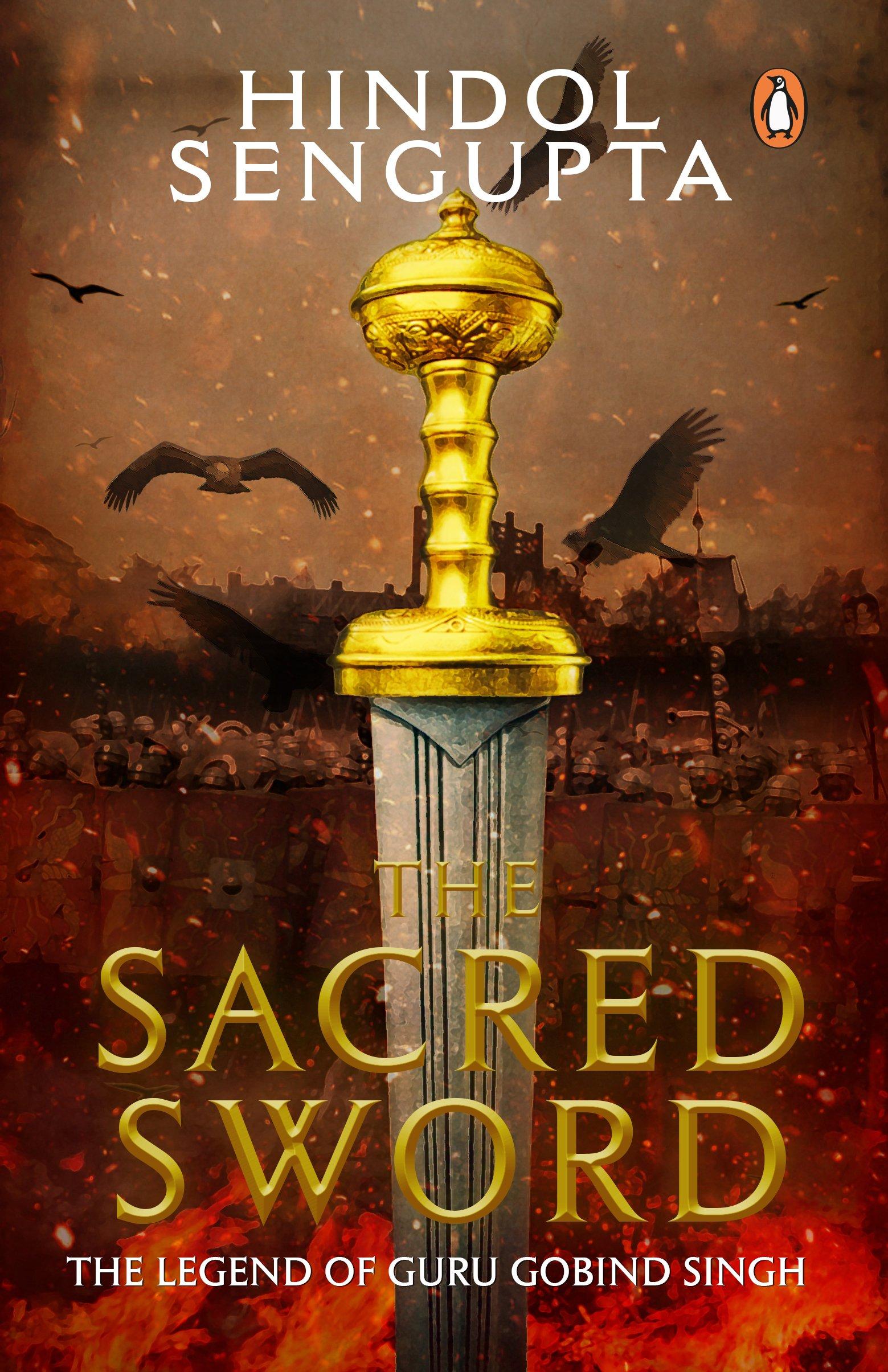 Buy The Sacred Sword The Legend Of Guru Gobind Singh Book Online At