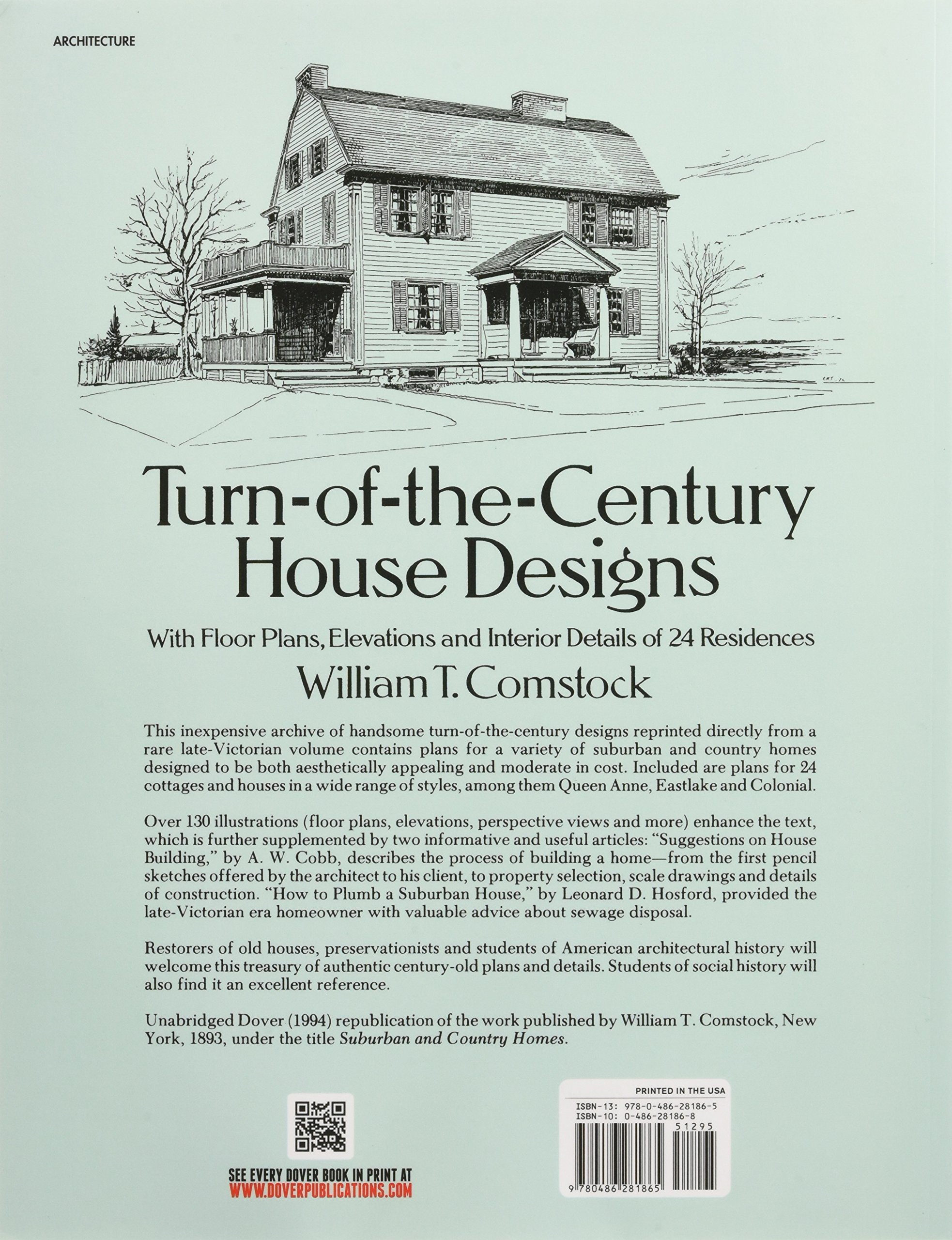 Turn of the century house designs with floor plans elevations and interior details of 24 residences dover architecture william t comstock