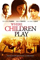 Where Children Play
