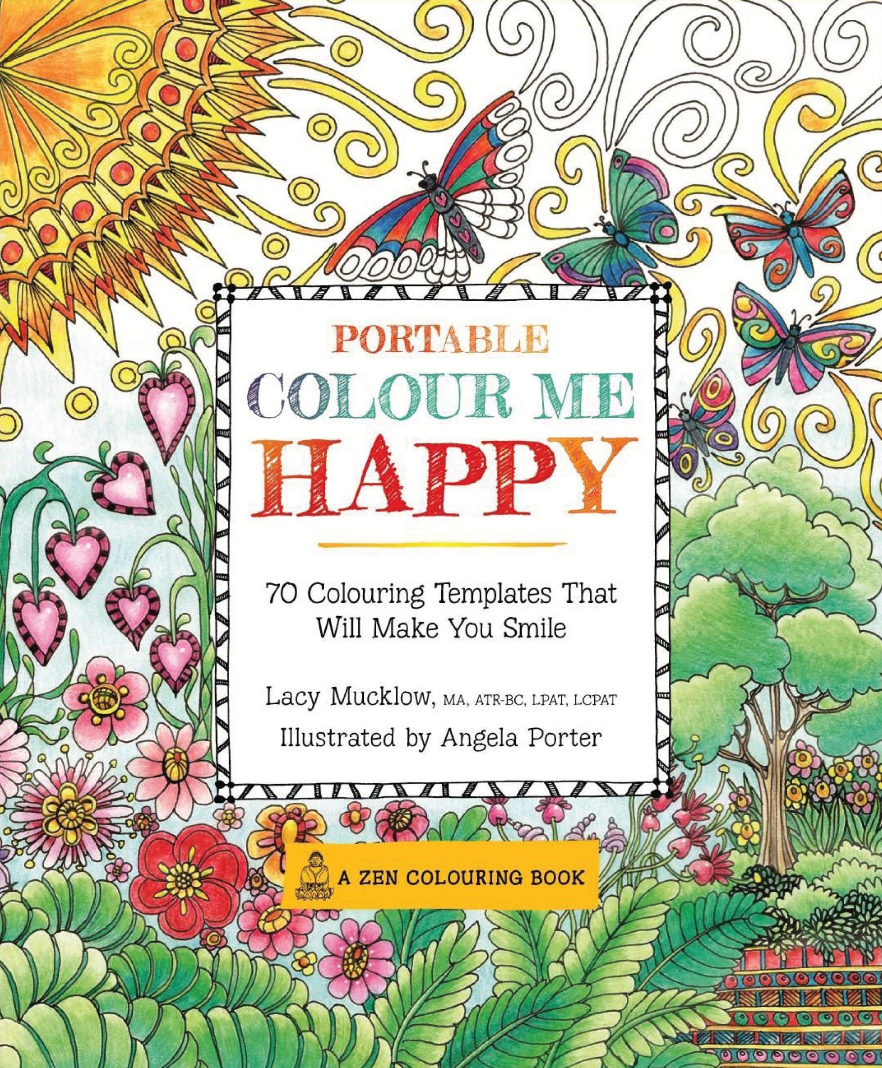 - Portable Colour Me Happy (A Zen Coloring Book): Amazon.co.uk