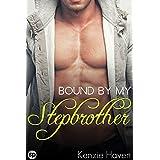 Bound by my Stepbrother (Bound by Secrecy Book 1)