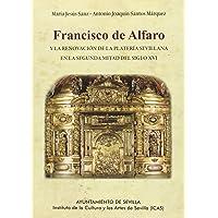 FRANCISCO DE ALFARO Y LA RENOVACION DE LA