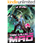 They Called Me Mad: A LitRPG Apocalypse Series