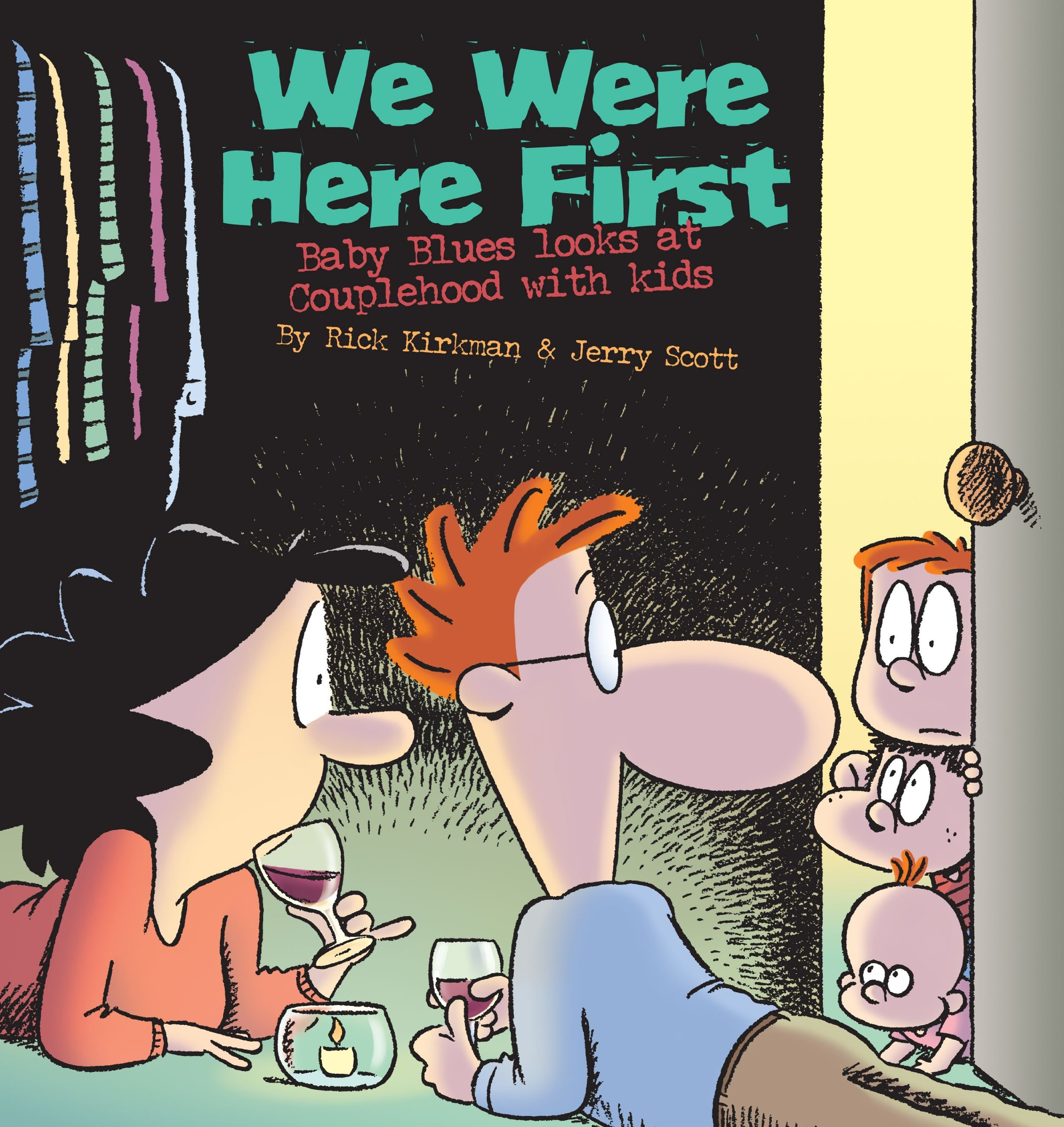 We Were Here First: Baby Blues Looks at Couplehood with Kids PDF