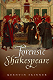 Forensic Shakespeare (Clarendon Lectures in English)
