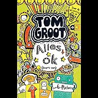 Alles ok (Tom Groot Book 3)