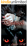 Chained (An Alpha's Mate Book 2) (English Edition)