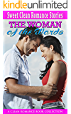 The Woman of the Words: A Clean Romance Book Collection