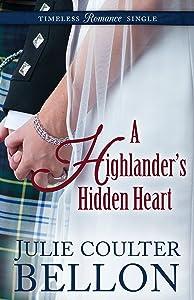 A Highlander's Hidden Heart (Timeless Romance Single Book 7)