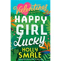 Happy Girl Lucky (The Valentines, #1)