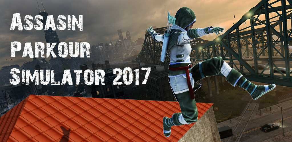 Assassin Parkour Simulator 2017