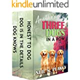 Another Three Dogs in a Row: Golden Retriever Mysteries