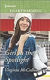 Girl in the Spotlight (Harlequin Heartwarming)