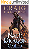 Exiled: The Odyssey of Nath Dragon - Book 1: The Fate of the Dragons Fantasy Series