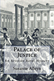 Palace of Justice (Aristide Ravel Mysteries Book 2)