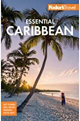 Fodor's Essential Caribbean (Full-color Travel Guide) Kindle Edition