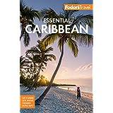 Fodor's Essential Caribbean (Full-color Travel Guide)