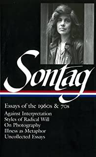 on photography susan sontag com books susan sontag essays of the 1960s 70s against interpretation styles of radical