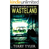 Wasteland (Operation Galton Book 2)