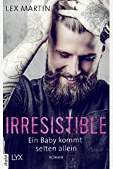 Irresistible - Ein Baby kommt selten allein (Shameless 1) (German Edition) Kindle Edition