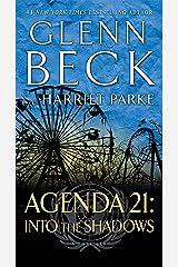 Agenda 21: Into the Shadows (Agenda 21 Series Book 2) Kindle Edition
