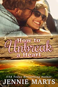 How To Unbreak A Heart