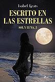 Escrito en las estrellas: Sol y Luna, 2