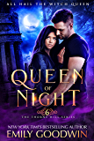 Queen of Night (A vampire and witch paranormal romance) (Thorne Hill Series Book 6)