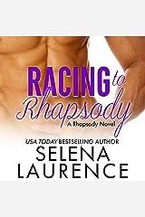 Racing to Rhapsody