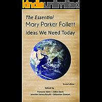 Mary Parker Follett: Ideas We Need Today (English Edition)
