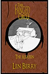 The Fanged Circle: The Assassin Kindle Edition
